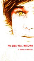Cover for 'The Great Fall: Infection'