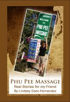 Cover for 'Phu Pee Massage - Real Stories for my Friend'
