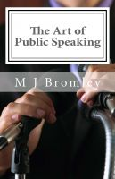 Cover for 'The Art of Public Speaking: A Leader's Guide to Making Motivational Speeches'