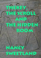 Cover for 'The Key, the Scroll and the Hidden Room'
