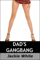 Cover for 'Dad's Gangbang'