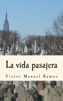 Cover for 'La vida pasajera'