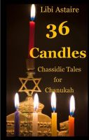 Cover for '36 Candles: Chassidic Tales for Chanukah'