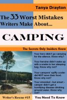 Cover for 'The 33 Worst Mistakes Writers Make About Camping'