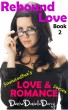 Rebound Love: Samantha's Love & Romance Series by Denise Daniella Darcy