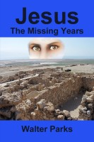 Cover for 'Jesus The Missing Years'