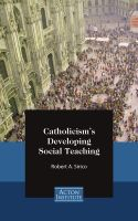 Cover for 'Catholicism's Developing Social Teaching'