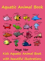 Cover for 'Kids Aquatic Animal Book : Aquatic Animal Book'