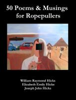 Cover for '50 Poems & Musings for Ropepullers'