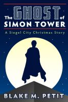 Cover for 'The Ghost of Simon Tower'