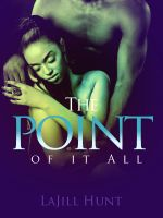 Cover for 'The Point Of It All'