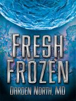 Cover for 'Fresh Frozen'