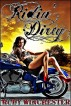 Ridin' Dirty - The Novel (Diablo MC Erotic Motorcycle Club Biker Romance) by Ruby Winchester