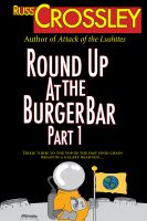 Cover for 'Round Up At the Burger Bar: The Story of Trixie Pug Part 1'