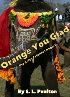 Cover for 'Orange You Glad'
