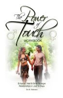Cover for 'The Power of Touch Workbook: Enhance, Heal & Grow Stronger Relationships in Just 14 Days'