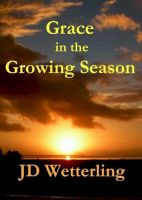 Cover for 'Grace in the Growing Season'
