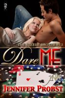 Jennifer Probst - Dare Me