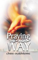 Cover for 'Praying The Right Way'