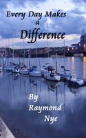 Cover for 'Every Day Makes a Difference'