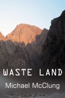 Cover for 'Waste Land: A Free Sci Fi Short Story'