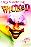 Cover for 'I Spy Something Wicked (I Spy 2)'