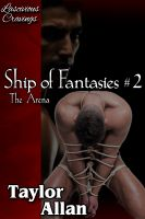 Cover for 'Ship of Fantasies #2: The Arena'