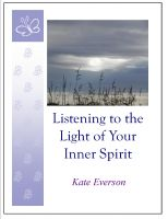 Cover for 'Listening to the Light of Your Inner Spirit'