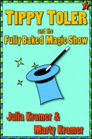 Cover for 'Tippy Toler and the Fully Baked Magic Show'