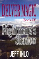 Cover for 'Delver Magic Book IV: Nightmare's Shadow'