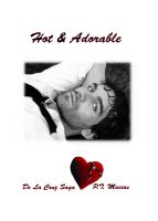 Cover for 'Hot & Adorable, De La Cruz Saga'