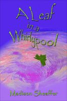 Cover for 'A Leaf in a Whirlypool'