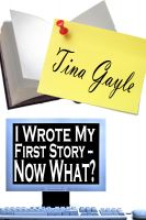 Cover for 'I Wrote My First Story – Now What?'