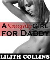 Cover for 'A Naughty Girl for Daddy (Audrey Gets Caught)'
