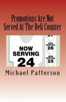 Cover for 'Promotions Are Not Served At The Deli Counter'