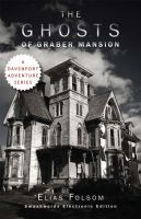Cover for 'The Ghosts of Graber Mansion'