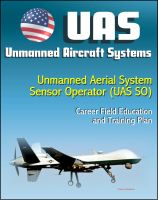 Cover for 'Unmanned Aircraft Systems (UAS): Unmanned Aerial System Sensor Operator (UAS SO) Career Field Education and Training Plan (U.S. Air Force)'