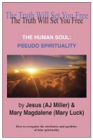 Cover for 'The Human Soul: Pseudo Spirituality'