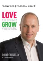 Cover for 'Love Your Customer Grow Your Business'