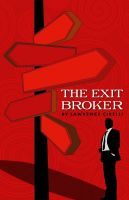 Cover for 'The Exit Broker'
