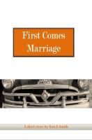 Cover for 'First Comes Marriage'