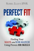 Cover for 'Perfect Fit: Finding Your Mate and Job Match Using Proven HR Skills'