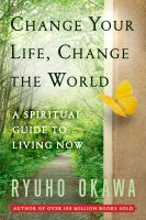 Cover for 'Change Your Life, Change the World'