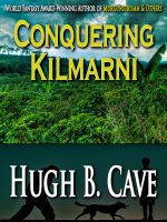 Cover for 'Conquering Kilmarni'