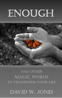 Cover for 'Enough and Other Magic Words to Transform Your Life'