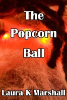 Cover for 'The Popcorn Ball'