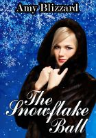 Cover for 'The Snowflake Ball'
