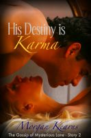 Cover for 'His Destiny is Karma (The Gossip of Mysterious Lane #2)'