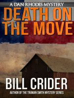Cover for 'Death on the Move - A Dan Rhodes Mystery'