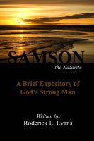 Cover for 'Samson, the Nazarite: A Brief Expository of God's Strong Man'